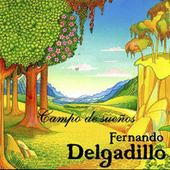 Play & Download Campo de Sueños by Fernando Delgadillo | Napster