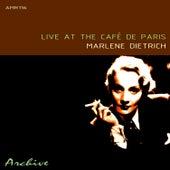 Play & Download Live At The Café De Paris by Marlene Dietrich | Napster