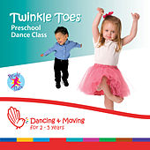 Twinkle Toes: Preschool Dance Class by Bright Stars