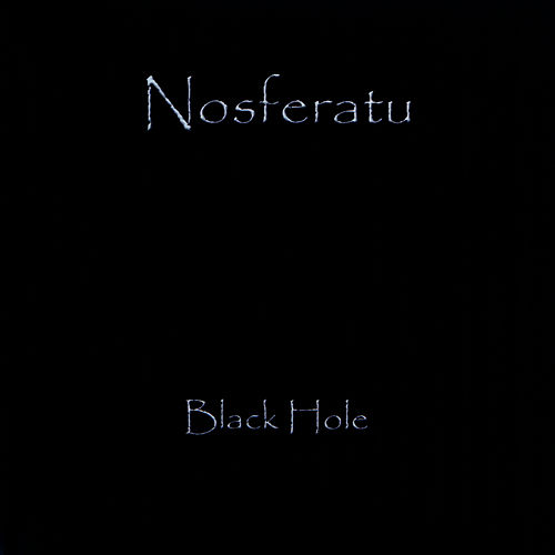 Play & Download Black Hole - Single by Nosferatu | Napster
