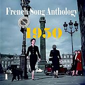 Play & Download French Song Anthology 1950, Vol. 1 by Various Artists | Napster