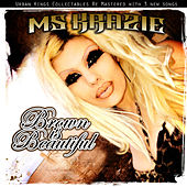 Play & Download Brown Is Beautiful by Ms. Krazie | Napster