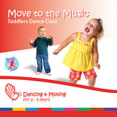 Move to the Music: Toddlers Dance Class by Bright Stars