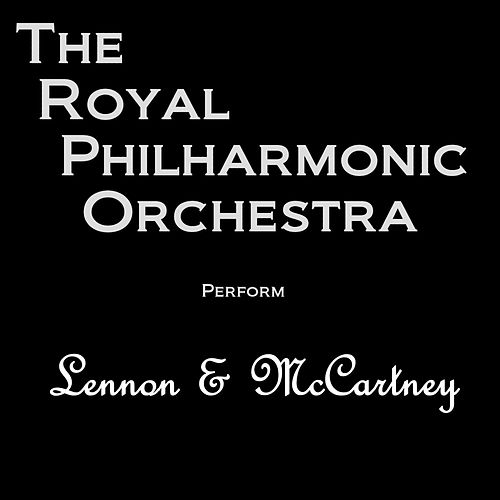 Play & Download RPO Performs Lennon & McCartney by Royal Philharmonic Orchestra | Napster