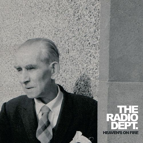 Play & Download Heaven's On Fire by The Radio Dept. | Napster