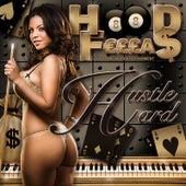 Hustle Hard by Hood Fellas