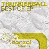 Play & Download Best Of EP by Thunderball | Napster