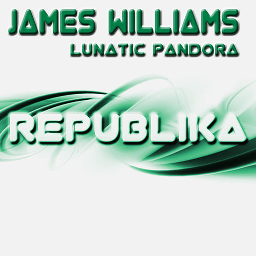 Play & Download Lunatic Pandora by James  Williams | Napster