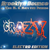 Play & Download Crazy Electro Edition by Brooklyn Bounce | Napster