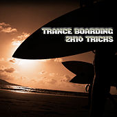 Play & Download Trance Boarding - 2K10 Tricks by Various Artists | Napster
