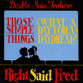 Play & Download Those Simple Things / Daydream by Right Said Fred | Napster