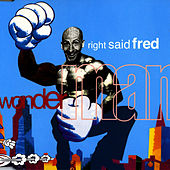Play & Download Wonderman by Right Said Fred | Napster
