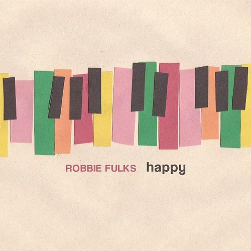 Happy by Robbie Fulks