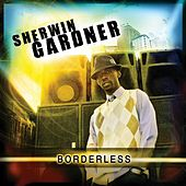 Borderless by Sherwin Gardner