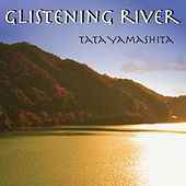 Play & Download Glistening River by Tata Yamashita | Napster