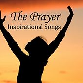 The Prayer - Inspirational Songs - Instrumental by Instrumental Music Songs