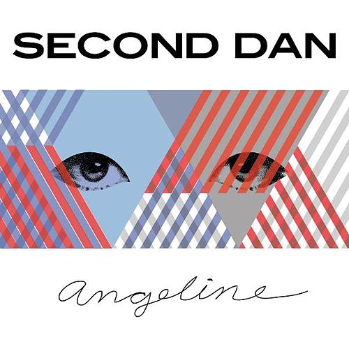 Play & Download Angeline by Second Dan | Napster