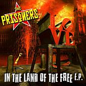 In The Land Of The Free E.P. by The Prisoners