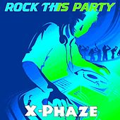 Rock This Party (Club Mix) by X-phaze