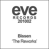 The Reworks by Bissen