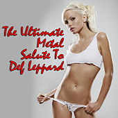 Play & Download The Ultimate Metal Salute To Def Leppard by Various Artists | Napster