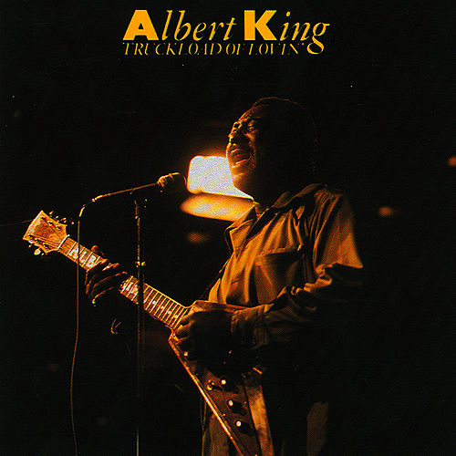 Play & Download Truckload Of Lovin' by Albert King | Napster