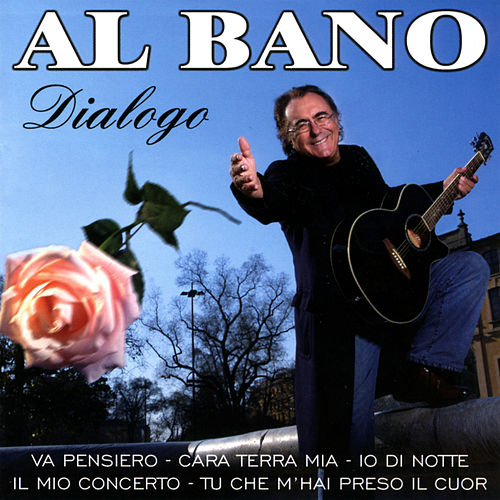Play & Download Dialogo by Al Bano | Napster