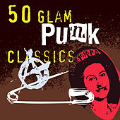 50 Glam Punk Classics by Various Artists