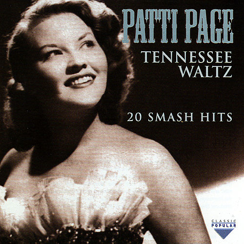 Play & Download Tennesse Waltz - 20 Smash Hits by Patti Page | Napster