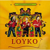 Play & Download Loyko In Russia by Loyko | Napster