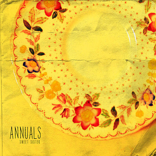 Play & Download Sweet Sister by Annuals | Napster