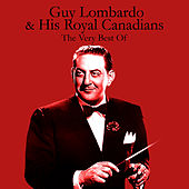 Play & Download The Very Best Of by Guy Lombardo | Napster