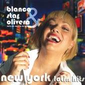 New York Latin Hits by Blanca Star Olivera