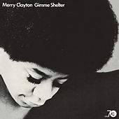 Gimmie Shelter by Merry Clayton