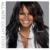 All Nite (Don't Stop) [[Sander Kleinenberg Everybody Remix]] by Janet Jackson