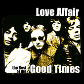 Play & Download The Best Of Love Affair by Love Affair | Napster