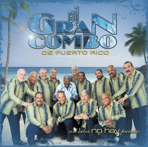 Play & Download Sin Salsa No Hay Paraíso by El Gran Combo De Puerto Rico | Napster