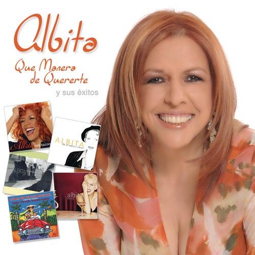 Que Manera De Quererte Y Sus Exitos by Various Artists