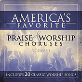 Play & Download America's Favorite Praise and Worship Choruses by Studio Musicians | Napster