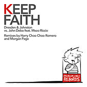 Keep Faith (feat. John Debo & Mezo Riccio) by Dresden
