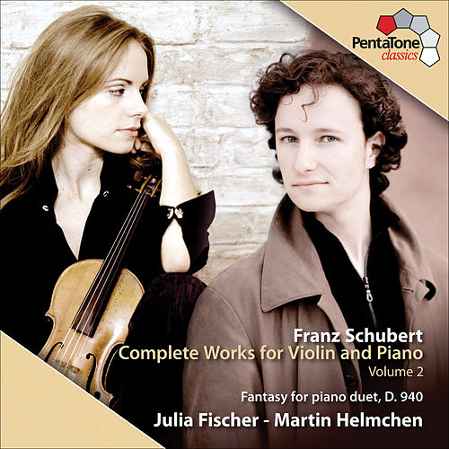 Schubert: Complete Works for Violin and Piano by Julia Fischer