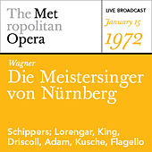 Play & Download Wagner: Die Meistersinger von Nϋrnberg (January 15, 1972) by Various Artists | Napster
