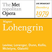 Play & Download Wagner: Lohengrin (December 4, 1976) by Various Artists | Napster