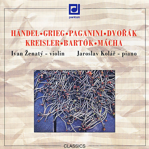 Play & Download Handel / Grieg / Paganini / Dvorak:  Violin Recital by Ivan Zenaty | Napster
