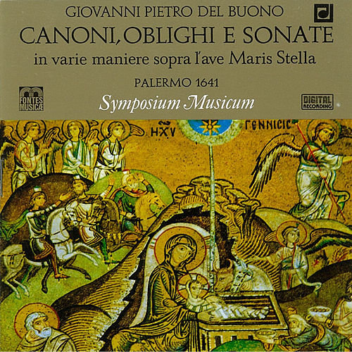 Play & Download Buono: Canoni, Oblighi, e Sonate by Symposium musicum | Napster