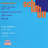 Play & Download Schulhoff:  Complete Violin Works by Ivan Zenaty | Napster