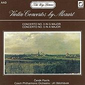 Play & Download Mozart:  Concertos for Violin and Orchestra by Cenek Pavlik | Napster