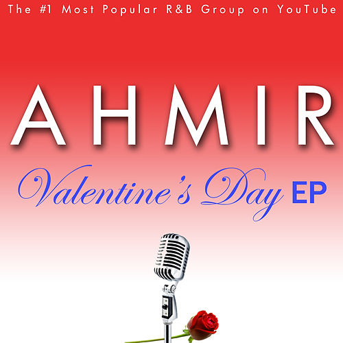 Play & Download Ahmir: Valentine's Day EP by Ahmir | Napster