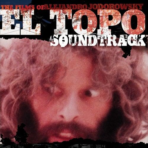 Play & Download El Topo (Original Motion Picture Soundtrack) by Alejandro Jodorowsky | Napster
