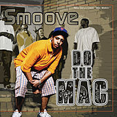 Play & Download Do the Mac by Smoov-e | Napster
